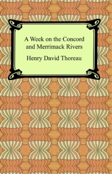 A Week on the Concord and Merrimack Rivers, EPUB eBook