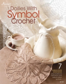 Doilies with Symbol Crochet : 7 Fabulous Designs, Paperback / softback Book