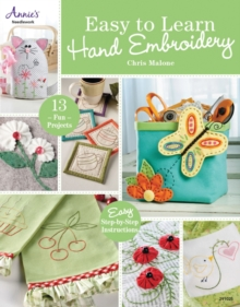 Easy to Learn Hand Embroidery : 13 Fun Projects, Paperback / softback Book