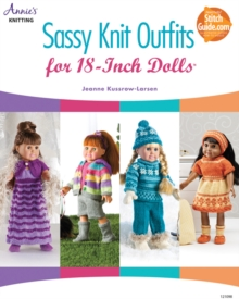 Sassy Knit Outfits for 18-Inch Dolls, Paperback / softback Book