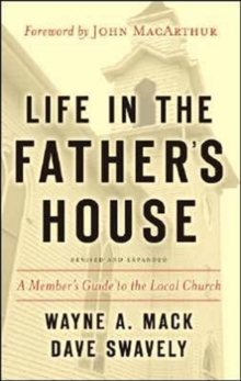 Life in the Father's House : A Member's Guide to the Local Church, Paperback Book