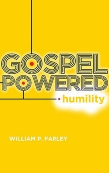 Gospel-Powered Humility, Paperback Book