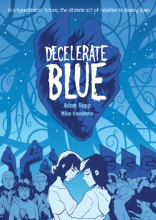 Decelerate Blue, Paperback Book