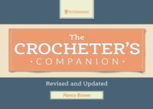 Crocheter's Companion : Revised and Updated, Spiral bound Book