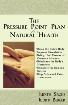 The Pressure Point Plan for Natural Health, Paperback / softback Book
