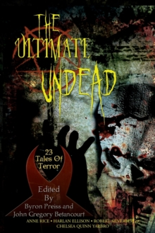 Ultimate Undead : 23 Tales of Terror, Paperback Book