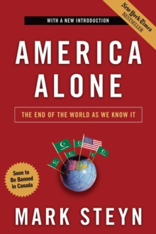 America Alone : The End of the World as We Know it, Paperback Book
