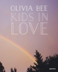 Olivia Bee : Kids in Love, Hardback Book