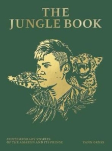 Jungle Book: Contemporary Stories of the Amazon and Its Fringe, Hardback Book
