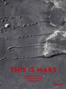 This Is Mars: Mid-Sized Edition : Mid-Sized Edition, Hardback Book