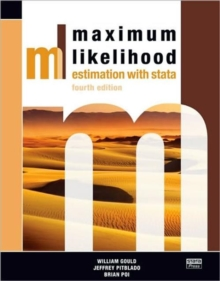 Maximum Likelihood Estimation with Stata, Paperback Book