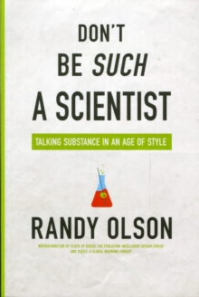Don't Be Such a Scientist : Talking Substance in an Age of Style, Paperback Book