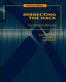 Dissecting the Hack: The F0rb1dd3n Network, Revised Edition, Paperback / softback Book