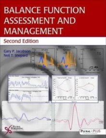 Balance Function Assessment and Management, Hardback Book