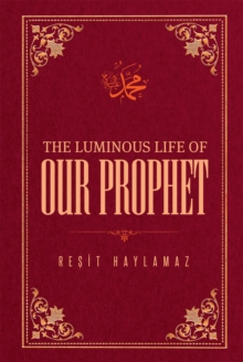 The Luminous Life of Our Prophet, EPUB eBook