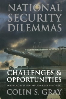 National Security Dilemmas : Challenges and Opportunities, Paperback Book