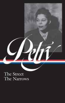 Ann Petry: The Street, The Narrows (LOA #314), EPUB eBook