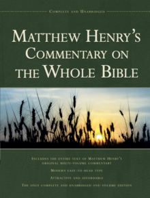 Matthew Henry's Commentary on the Whole Bible, Hardback Book