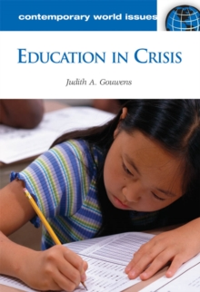 Education in Crisis: A Reference Handbook : A Reference Handbook, PDF eBook