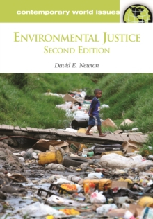Environmental Justice: A Reference Handbook, 2nd Edition : A Reference Handbook, Second Edition, PDF eBook