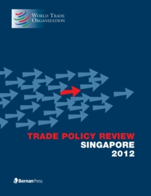 Trade Policy Review - Singapore, Paperback Book