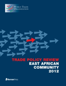 Trade Policy Review - East African Community, Paperback Book