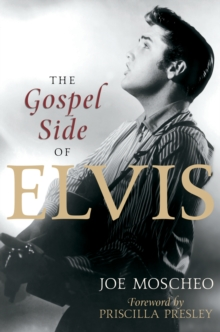 The Gospel Side of Elvis, EPUB eBook