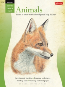 Drawing: Animals in Colored Pencil : Learn to Draw with Colored Pencil Step by Step, Paperback Book