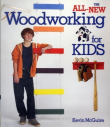 The All-new Woodworking for Kids, Paperback Book
