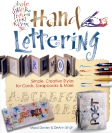 Hand Lettering : Simple, Creative Styles for Cards, Scrapbooks & More, Paperback Book