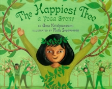 The Happiest Tree : A Yoga Story, Paperback Book