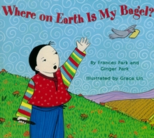 Where On Earth Is My Bagel?, Paperback Book