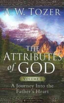 ATTRIBUTES OF GOD VOLUME 1 THE, Paperback Book