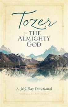 TOZER ON THE ALMIGHTY GOD, Paperback Book