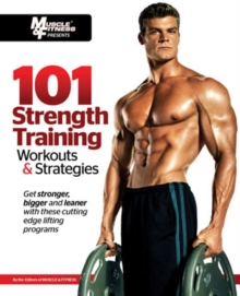 101 Strength Training Workouts & Strategies, Paperback Book