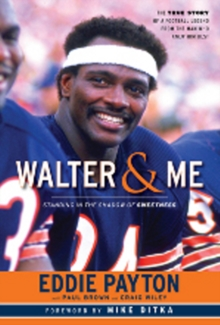 Walter & Me : Standing in the Shadow of Sweetness, Hardback Book