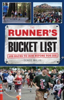 The Runner's Bucket List : 200 Races to Run Before You Die, Paperback Book