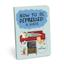How to be Depressed, Paperback Book