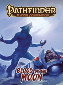 Pathfinder Player Companion: Blood of the Moon, Paperback Book