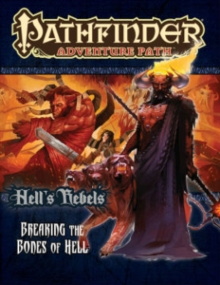 Pathfinder Adventure Path: Hell's Rebels Part 6 - Breaking the Bones of Hell, Paperback / softback Book