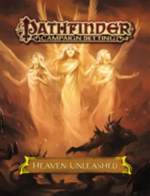 Pathfinder Campaign Setting: Heaven Unleashed, Paperback Book