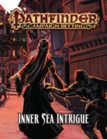 Pathfinder Campaign Setting: Inner Sea Intrigue, Paperback Book