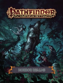 Pathfinder Campaign Setting: Horror Realms, Paperback Book
