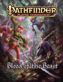 Pathfinder Player Companion: Blood of the Beast, Paperback / softback Book