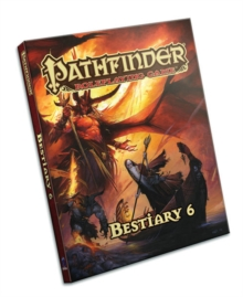 Pathfinder Roleplaying Game: Bestiary 6, Hardback Book