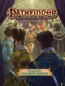 Pathfinder Campaign Setting: Taldor: The First Empire, Paperback Book
