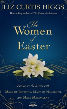 The Women of Easter, Hardback Book