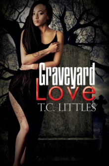 Graveyard Love, Paperback / softback Book