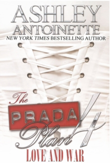 The Prada Plan 4 : Love and War, Paperback / softback Book