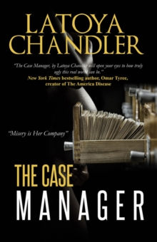 The Case Manager : Shattered Lives Series, Paperback / softback Book